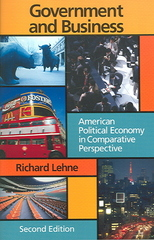Government and Business: American Political Economy In Comparative Perspective, 2nd Edition 2nd edition 9781933116051 1933116056