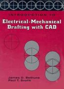 Introduction to Electrical Mechanical Drafting with CAD 1st edition 9780132135399 0132135396