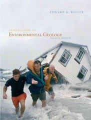 Introduction to Environmental Geology 4th edition 9780132251501 0132251507