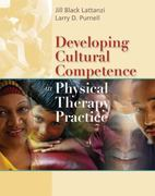 Developing Cultural Competence in Physical Therapy Practice 1st edition 9780803611955 0803611951
