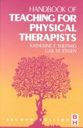 Handbook of Teaching for Physical Therapists 2nd edition 9780750673099 0750673095
