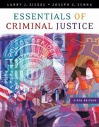 Essentials of Criminal Justice 5th edition 9780495006022 0495006025