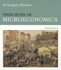 Principles of Microeconomics 4th edition 9780324319163 0324319169