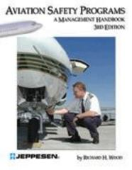 Aviation Safety Programs 3rd Edition 9780884873297 0884873293