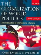 The Globalization of World Politics 3rd edition 9780199271184 0199271186