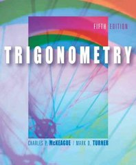 "Trigonometry (with CD-ROM, BCA/iLrnâ""¢ Tutorial, Personal Tutor, and InfoTrac) 5th edition 9780534403928 0534403921"