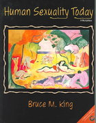 Human Sexuality Today 5th edition 9780131891647 0131891642