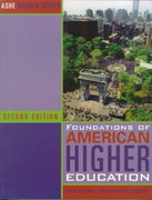 Foundations of American Higher Education 2nd edition 9780536018533 0536018537