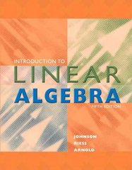 Introduction to Linear Algebra 5th Edition 9780201658590 0201658593