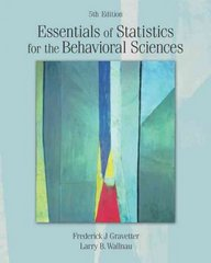 Essentials of Statistics for the Behavioral Sciences 5th edition 9780534633967 053463396X