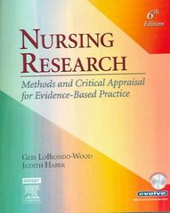 Nursing Research: Methods and Critical Appraisal for Evidence-Based Practice 6th Edition 9780323028288 0323028284