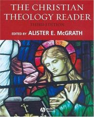 The Christian Theology Reader 3rd edition 9781405153584 140515358X