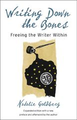 Writing Down the Bones 2nd Edition 9781590302613 1590302613