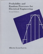 Probability and Random Processes for Electrical Engineering 2nd edition 9780201500370 020150037X