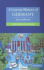 A Concise History of Germany 2nd edition 9780521540711 0521540712