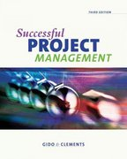 Successful Project Management (with Microsoft  Project 2003, 120 Day Version and InfoTrac ) 3rd edition 9780324224283 0324224281
