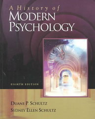 A History of Modern Psychology (with InfoTrac ) 8th Edition 9780534557751 0534557759