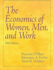 The Economics of Women, Men, and Work 5th edition 9780131851542 0131851543