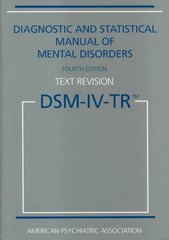 Diagnostic and Statistical Manual of Mental Disorders 4th Edition 9780890420256 0890420254
