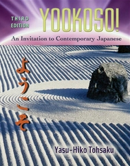 Yookoso! Invitation to Contemporary Japanese Student Edition with Online Learning Center Bind-In Card 3rd Edition 9780072971200 0072971207
