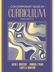 Contemporary Issues in Curriculum 4th edition 9780205489251 0205489257