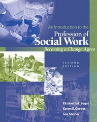 An Introduction to the Profession of Social Work 2nd edition 9780495127093 0495127094