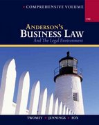 Anderson's Business Law and The Legal Environment, Comprehensive Volume 19th edition 9780324271126 0324271123