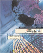 Programming the Web Using XHTML and JavaScript 1st Edition 9780072560312 0072560312