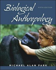Biological Anthropology 5th edition 9780073530970 0073530972
