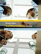 Business Communication Today 8th edition 9780131478459 0131478451