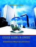 College Algebra in Context with Applications for the Managerial, Life, and Social Sciences