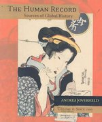 The Human Record: Sources of Global History, Vol. 2: Since 1500 5th edition 9780618370412 0618370412