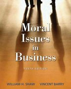 Moral Issues in Business 10th edition 9780495007173 049500717X
