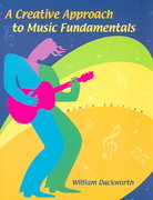 A Creative Approach to Music Fundamentals (with CD-ROM and Keyboard Booklet) 9th edition 9780495090939 049509093X