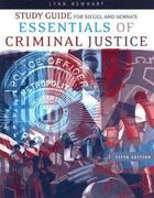 Study Guide for Siegel/Senna's Essentials of Criminal Justice, 5th 5th edition 9780495129318 0495129313