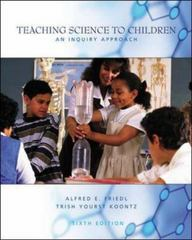 Teaching Science to Children 6th Edition 9780072563955 0072563958