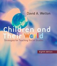 Children and Their World 8th edition 9780618376445 0618376445