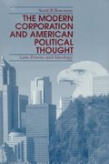 The Modern Corporation and American Political Thought 0 9780271014739 0271014733