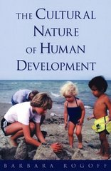 The Cultural Nature of Human Development 0 9780195131338 0195131339