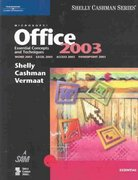Microsoft Office 2003: Essential Concepts and Techniques 1st edition 9780619200213 0619200219
