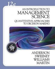 An Introduction to Management Science 12th edition 9780324399806 0324399804