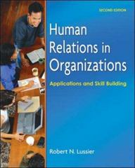 Human Relations in Organizations 7th edition 9780073210551 0073210552