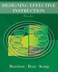 Designing Effective Instruction 5th edition 9780470074268 0470074264