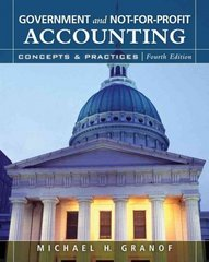 Government and Not-for-Profit Accounting 4th Edition 9780470087343 047008734X