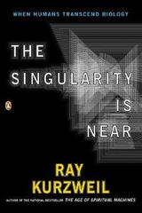 The Singularity Is Near 1st Edition 9780143037880 0143037889