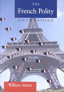 The French Polity 6th edition 9780321077745 0321077741