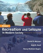 Recreation and Leisure in Modern Society 7th edition 9780763707569 0763707562