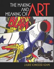 The Making and Meaning of Art 1st Edition 9780131779198 0131779192