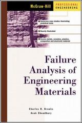 Failure Analysis of Engineering Materials 1st Edition 9780071389334 0071389334