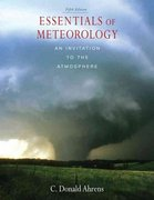 Essentials of Meteorology (with CengageNOW Printed Access Card) 5th Edition 9780495115588 0495115584